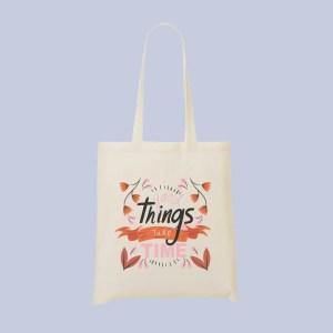 tote good things take time - Mon-Tote-Bag.fr