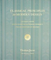 classical principles for modern design - The Monacelli Press