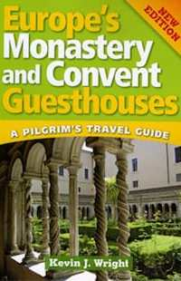 Europe Convent and Monastery guesthouses - New Edition