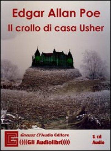 Il crollo della casa Usher Audiolibro CD Audio  Edgar