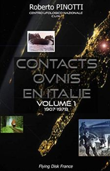 Contacts OVNIs en Italie. Le tome 1. Roberto Pinotti.