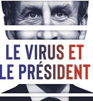 Le virus et le président. Préambule.