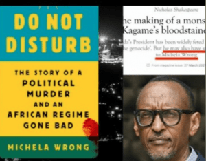 DO NOT DISTURB de Michela Wrong est accablant pour Kagame/Kigali