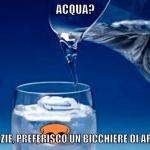 Acqua? No grazie, preferisco un bicchiere di arsenico