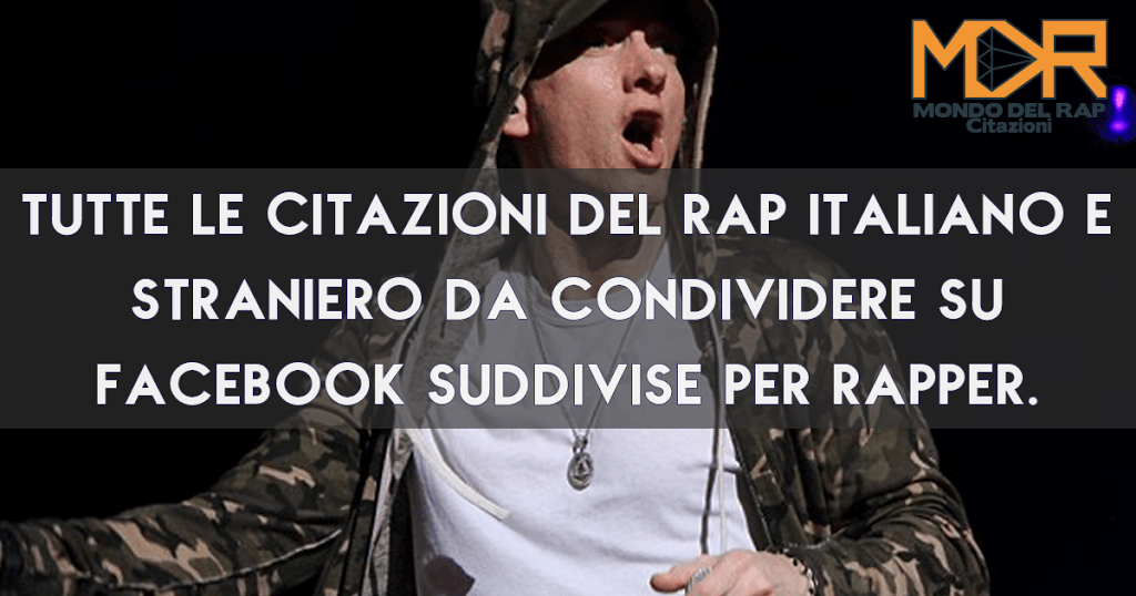 Frasi Rap Citazioni E Aforismi Rap Italiano E Straniero Per