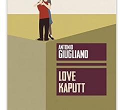 Love Kaputt, quando il disamore Uccide