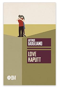 love kaputt di Antonio Giugliano