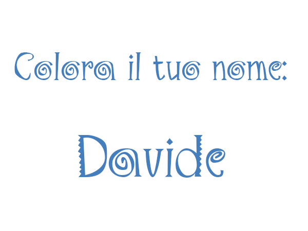 Colora il tuo nome Davide