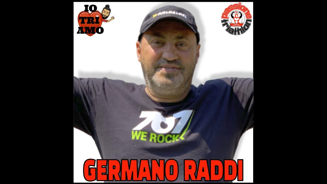 Passione Triathlon Germano Raddi