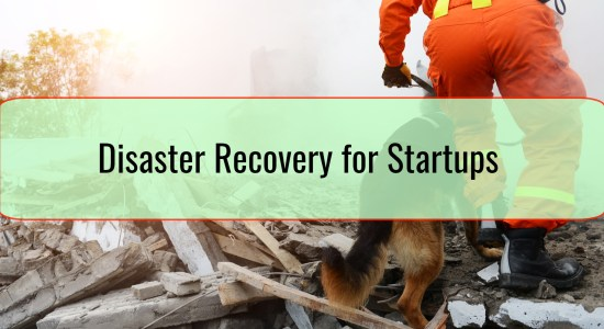 Disaster Recovery for Startups