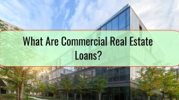 What Are Commercial Real Estate Loans