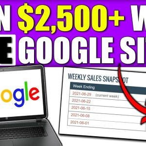 1 Google Site = $2,500 4 = $10,000 How to Make Money with CLICKBANK FOR FREE Using GOOGLE SITES