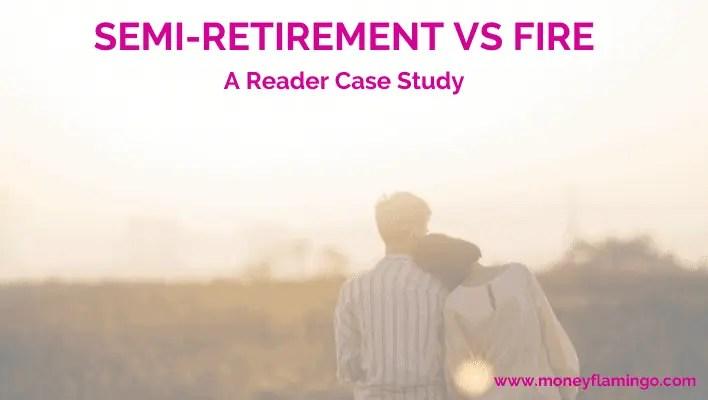Semi-Retirement vs FIRE