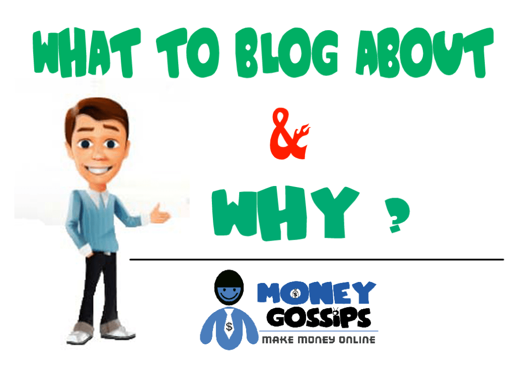 What to Blog About and Why