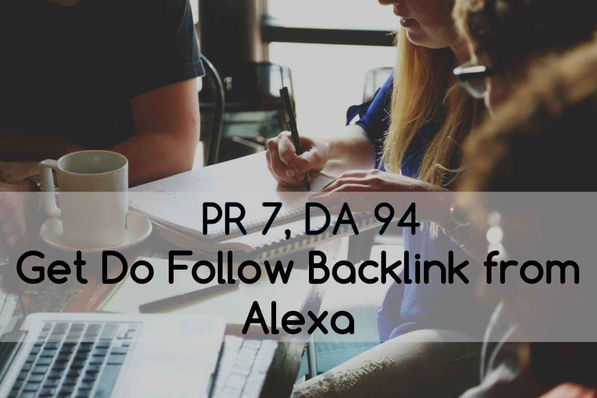 How to get Do follow backlink from Alexa! DA 94