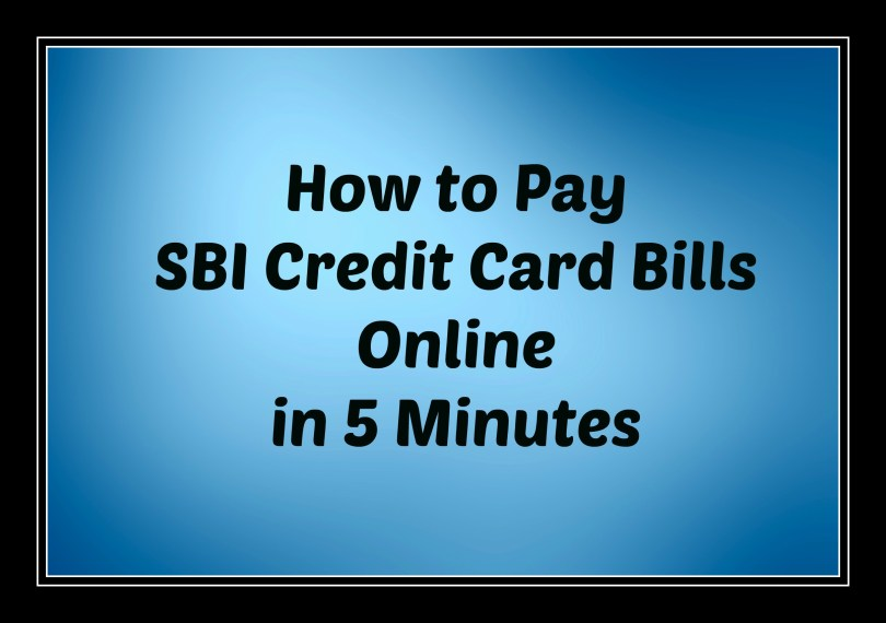 How to Pay SBI Credit Card Bill Online
