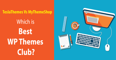 TeslaThemes Vs MyThemeShop