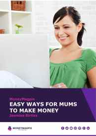 Easy Ways for Mums to Make Money - eBook