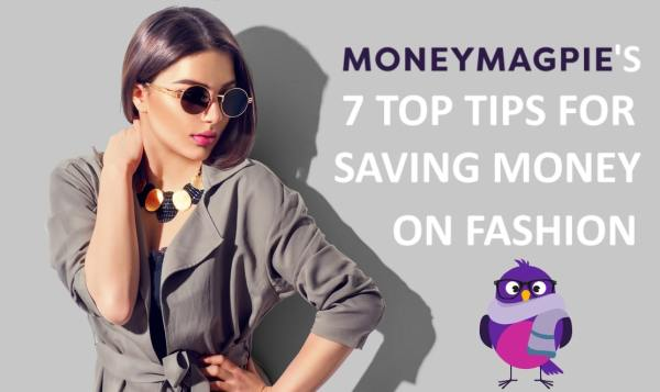 MoneyMagpie 7 top tips for saving money on fashion banner