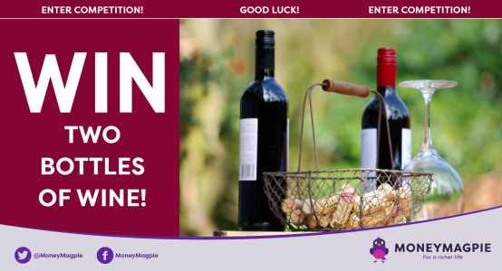 Win two bottles of wine for your...