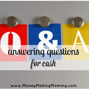 Answering Questions for Money