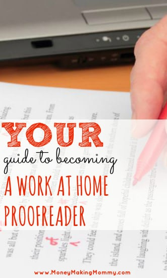 Work from home careers are more common than ever these days. If you're researching jobs that you can do from home and feel like you might make an excellent proofreader - here's a guide and an expert interview to help you research proofreading careers. - MoneyMakingMommy.com - https://www.moneymakingmommy.com/proofreading-job-from-home-guide-to-getting-started/ #workfromhome #proofread #jobs