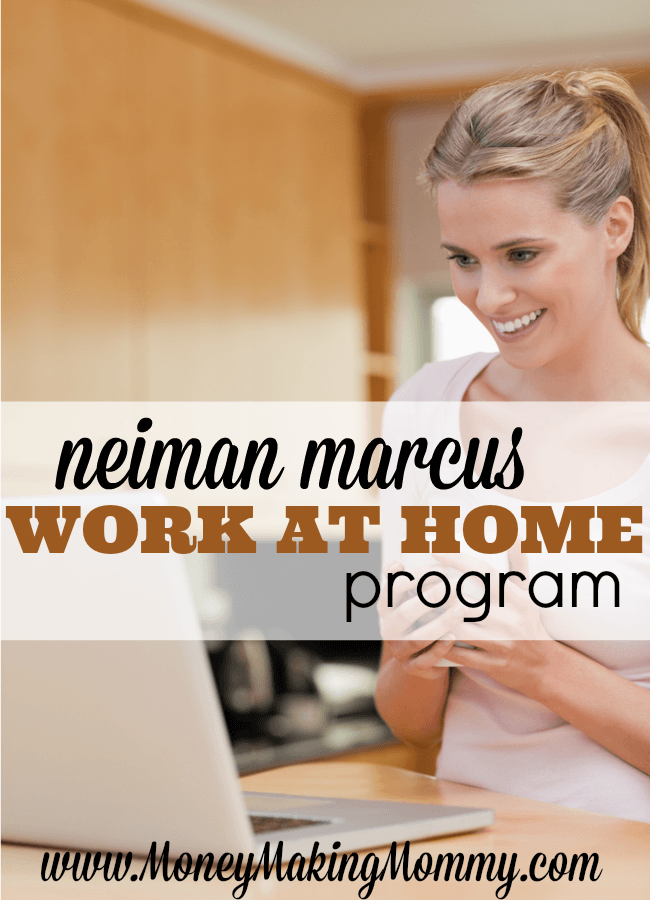 Neiman Marcus Work at Home Program