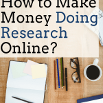 Get Paid to Research Online [Internet Research Job List]