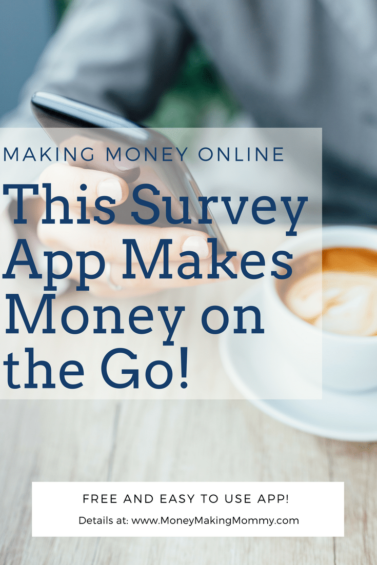Make Money on the Go with this Survey App
