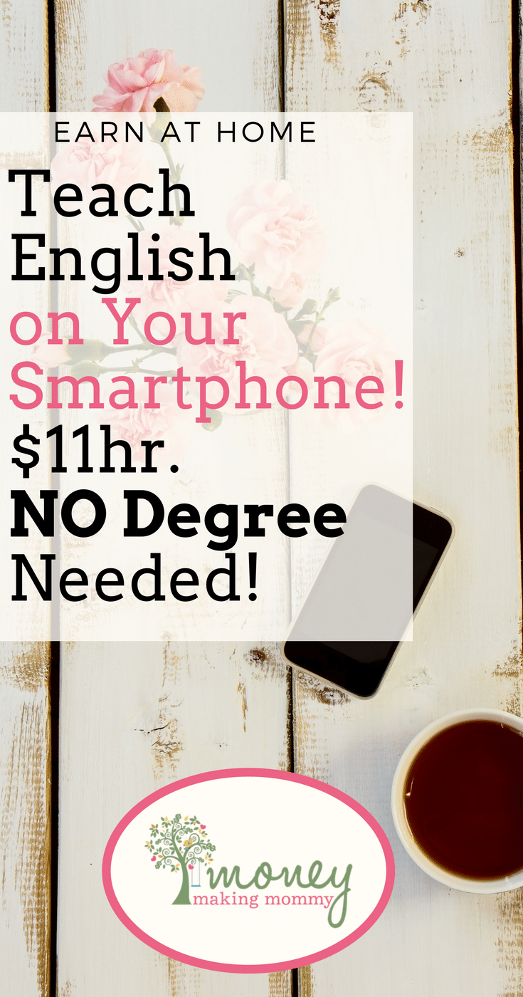 Teach English right from your smartphone. You don't need experience or a degree. Pays $11 an hour.