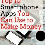 Best Money Making Apps for your Smartphone