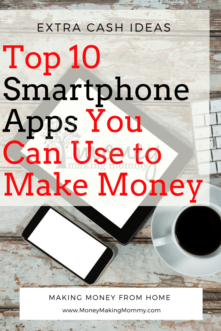 Best Money Making Apps for your Smartphone [List of 10]