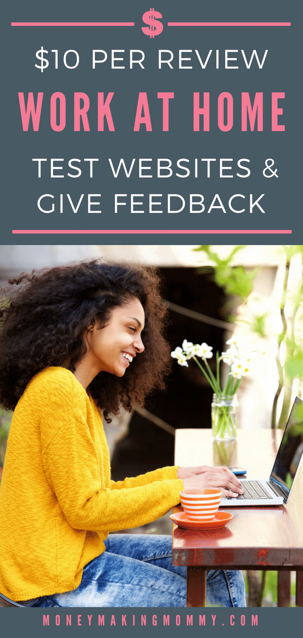 Grab some coffee and review a website from your own home (or anywhere!) Site owners need feedback on their design, navigation and more. Get paid $10 per online review.  Great way to make money from home. - MoneyMakingMommy.com - https://www.moneymakingmommy.com/userfeel/