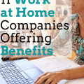 Work at Home Companies That Offer Benefits