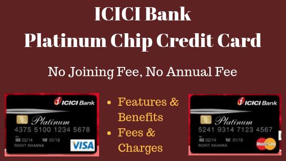 icici bank platinum chip credit card  features  benefits