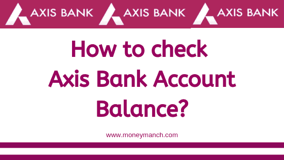 check my axis bank debit card balance online