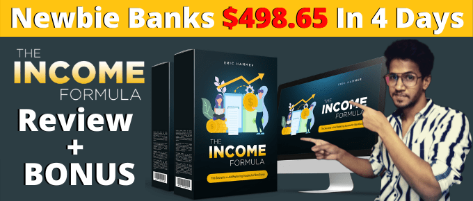 The Income Formula Review | Most Epic Product Of The Year!