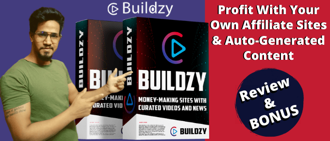 Buildzy Review – Build Automated Affiliate Sites With Built-In Traffic