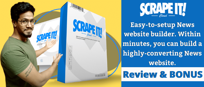 Scrape It Review – 15 Minutes to Setup News Site? Worth it?