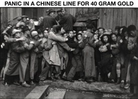 Panic in a Chinese Line for 40 Gram Gold