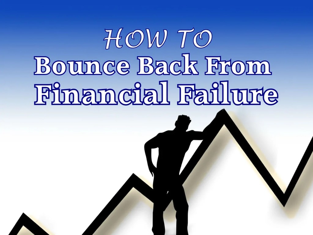 Bounce Back From Financial Failure