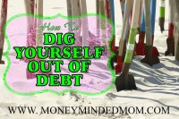DIG YOURSELF OUT OF DEBT