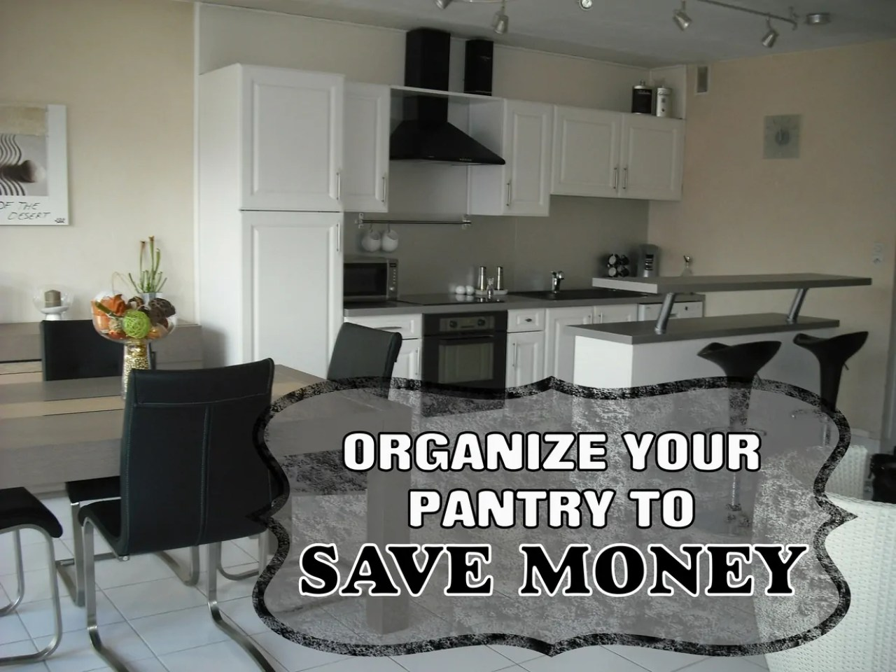 Organize Your Pantry to Save Money