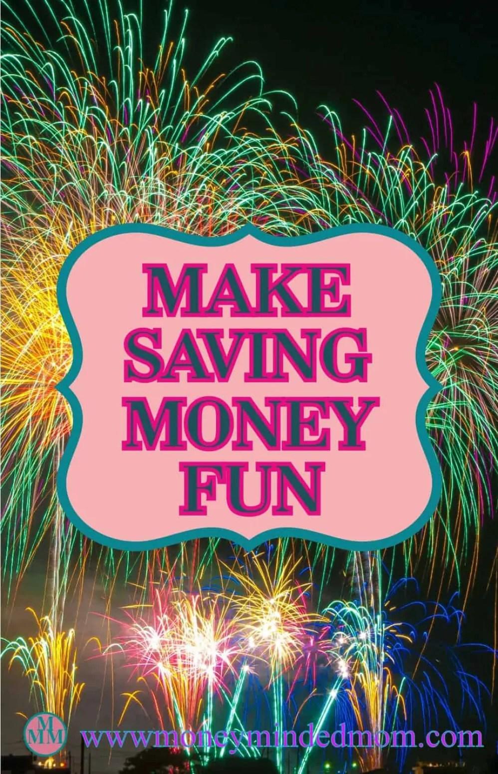 Make Saving Money Fun