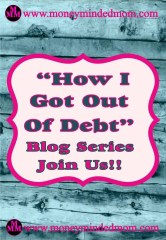How I Got Out of Debt - Blog Series
