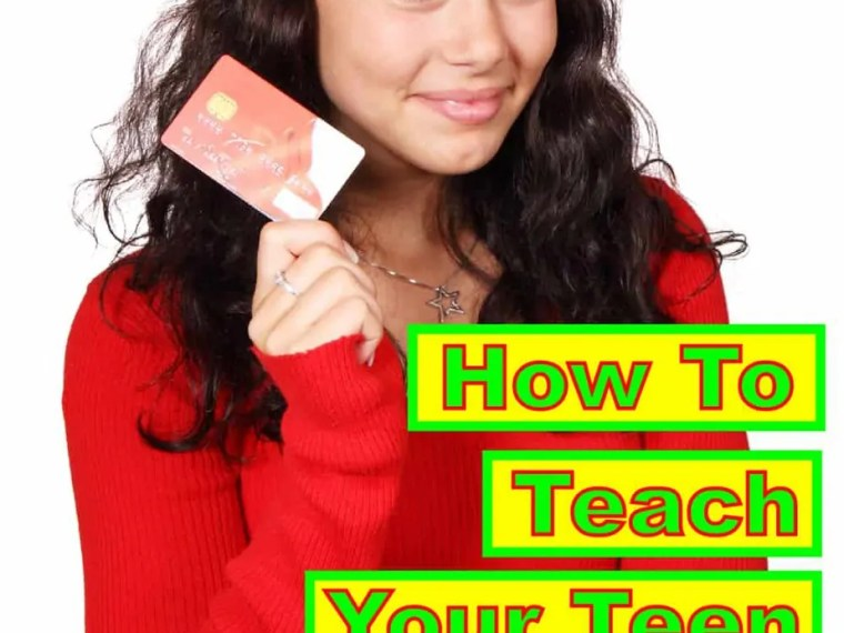 How To Teach Your Teen About Money