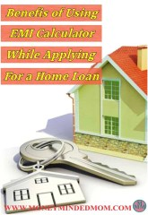 Benefits of using EMI Calculator While Applying for a Home Loan.