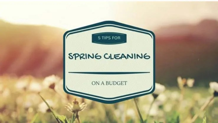 5 Tips for Spring Cleaning on a Budget