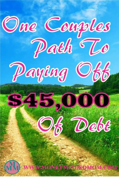 How One Couple Paid $45,000 of Debt in 23 Months - Read Danielle and J's path to paying off debt