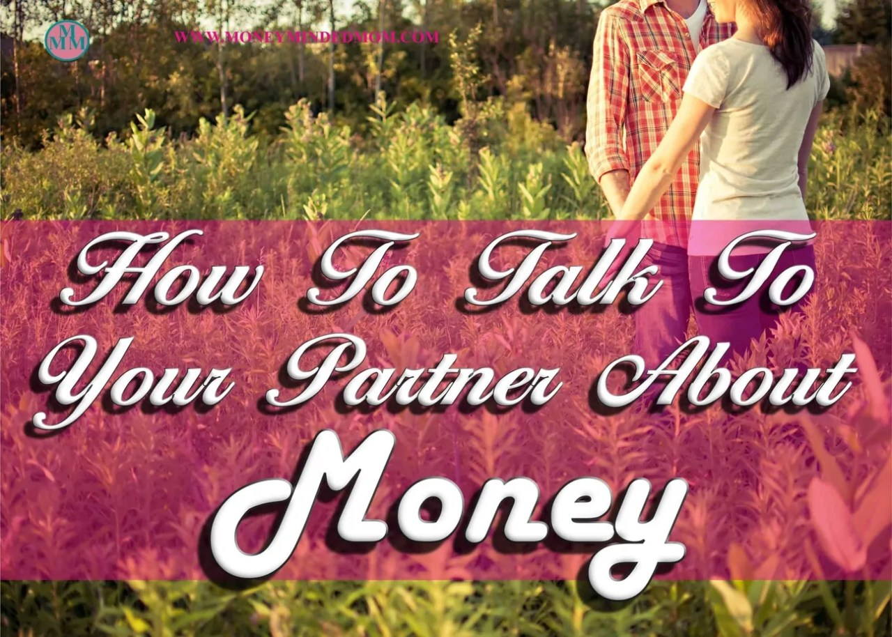 Tips For Talking To Your Partner About Money. Teamwork is the key to getting out of debt, saving money and having a great financial future. Here are some great tips to talking to your partner about money.